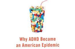 addiction recovery ebulletin adhd epidemic