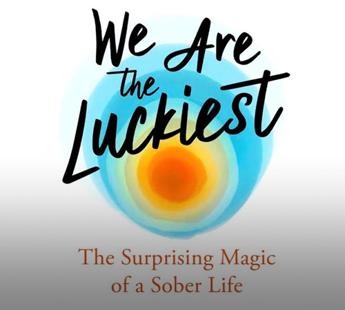 addiction recovery ebulletin we are luckiest 2